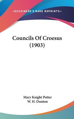Councils of Croesus (1903)