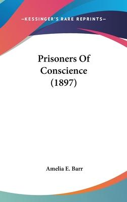 Prisoners of Conscience (1897)