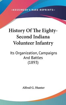 History of the Eighty-Second Indiana Volunteer Infantry