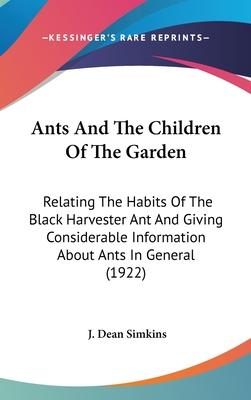 Ants and the Children of the Garden