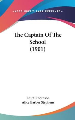 The Captain of the School (1901)