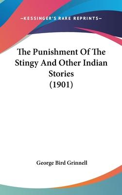 The Punishment of the Stingy and Other Indian Stories (1901)