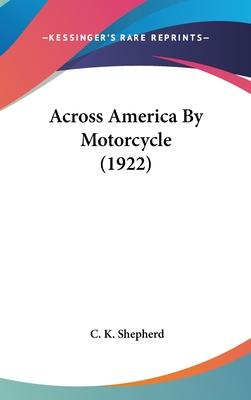 Across America by Motorcycle (1922)