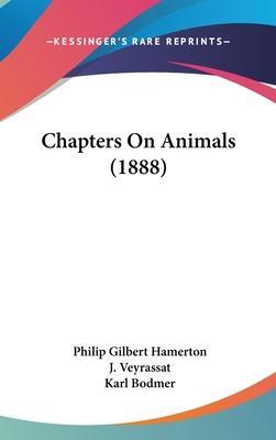 Chapters on Animals (1888)