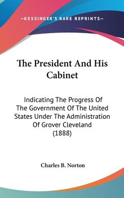 The President and His Cabinet
