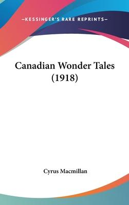 Canadian Wonder Tales (1918)