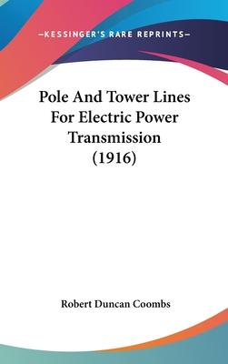 Pole and Tower Lines for Electric Power Transmission (1916)