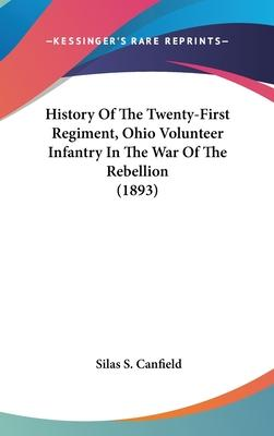 History of the Twenty-First Regiment, Ohio Volunteer Infantry in the War of the Rebellion (1893)