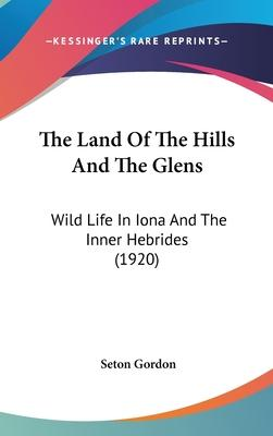 The Land of the Hills and the Glens