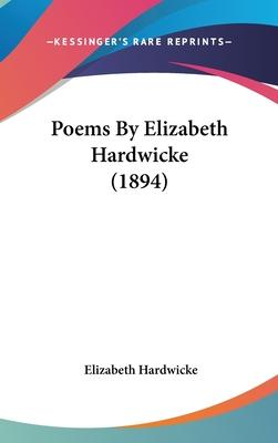 Poems by Elizabeth Hardwicke (1894)