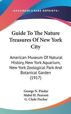 Guide to the Nature Treasures of New York City