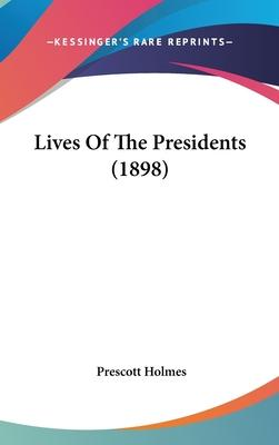 Lives of the Presidents (1898)