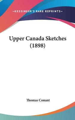 Upper Canada Sketches (1898)