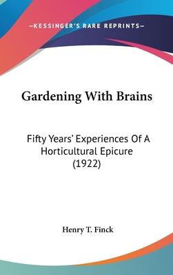 Gardening with Brains