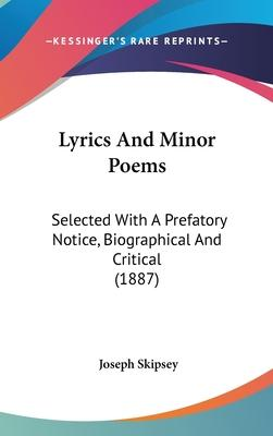 Lyrics and Minor Poems