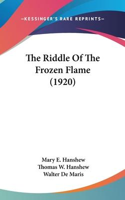 The Riddle of the Frozen Flame (1920)