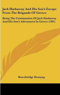 Jack Harkaway And His Son's Escape From The Brigands Of Greece Cover Image