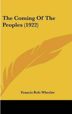 The Coming of the Peoples (1922)