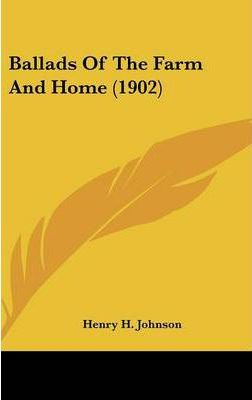 Ballads of the Farm and Home (1902)