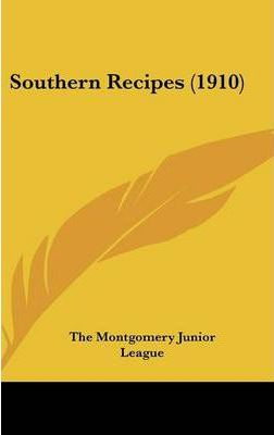 Southern Recipes (1910)