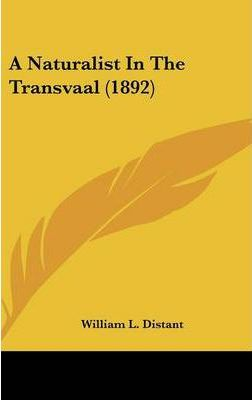 A Naturalist in the Transvaal (1892)