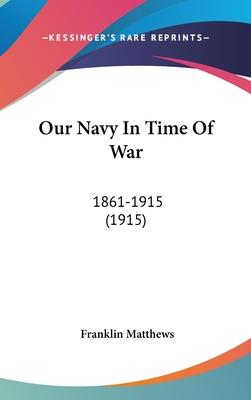 Our Navy in Time of War