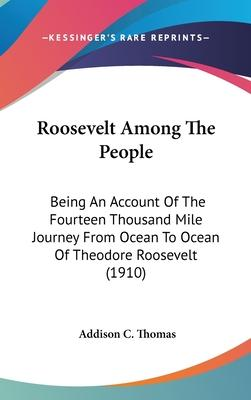 Roosevelt Among the People