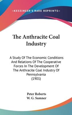 The Anthracite Coal Industry