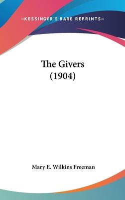 The Givers (1904)
