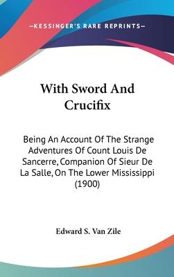 With Sword and Crucifix
