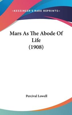 Mars as the Abode of Life (1908)