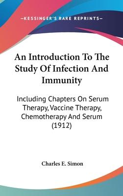 An Introduction to the Study of Infection and Immunity