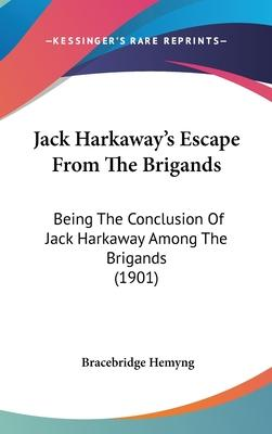 Jack Harkaway's Escape from the Brigands
