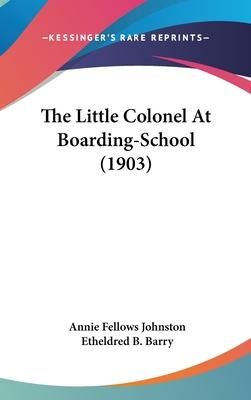The Little Colonel at Boarding-School (1903)