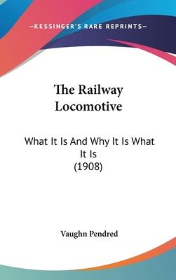The Railway Locomotive