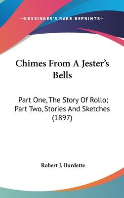 Chimes from a Jester's Bells