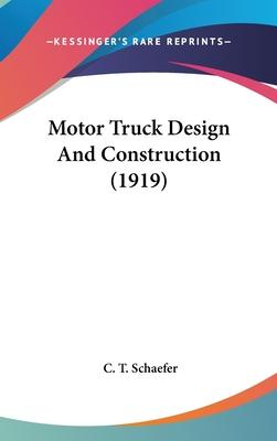 Motor Truck Design and Construction (1919)