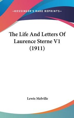 The Life and Letters of Laurence Sterne V1 (1911)