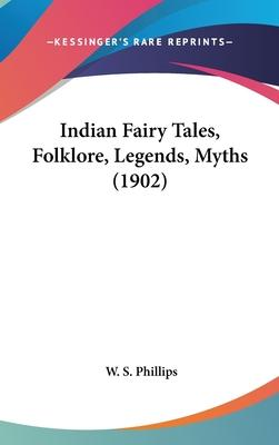 Indian Fairy Tales, Folklore, Legends, Myths (1902)