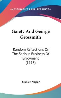 Gaiety and George Grossmith