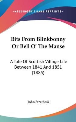 Bits from Blinkbonny or Bell O' the Manse