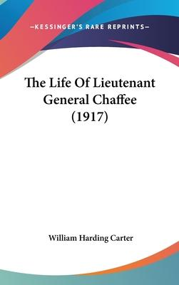 The Life of Lieutenant General Chaffee (1917)