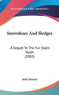 Snowshoes and Sledges