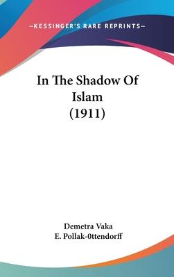 In the Shadow of Islam (1911)
