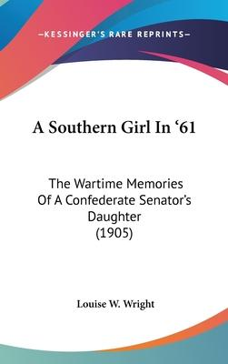 A Southern Girl in '61