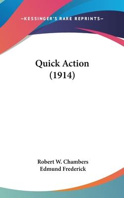 Quick Action (1914)