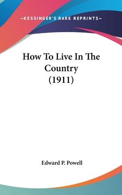 How to Live in the Country (1911)
