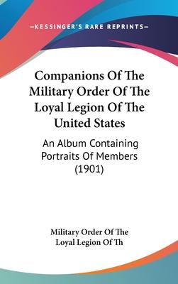 Companions of the Military Order of the Loyal Legion of the United States