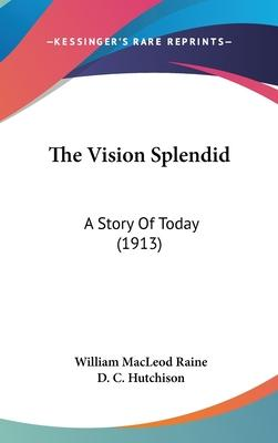 The Vision Splendid Cover Image