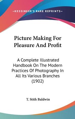 Picture Making for Pleasure and Profit